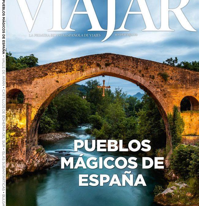 REVISTA VIAJAR DEDICA SU NÚMERO DE MARZO A PUEBLOS MÁGICOS DE ESPAÑA